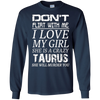 Image of Mens Don't Flirt With Me I Love My Girl She is a Crazy Taurus