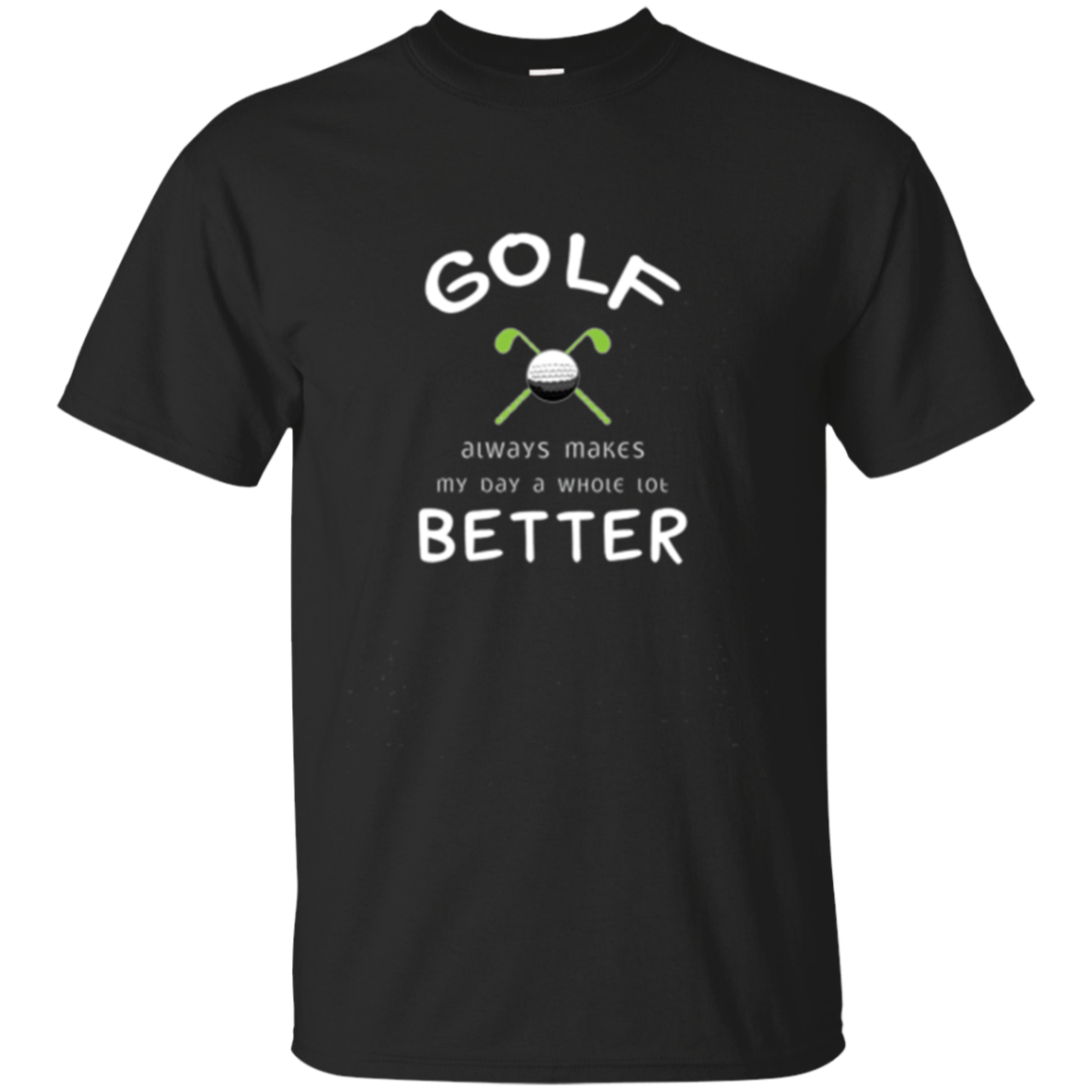 Golf Makes Day Better Golfer Long Sleeve T-Shirt