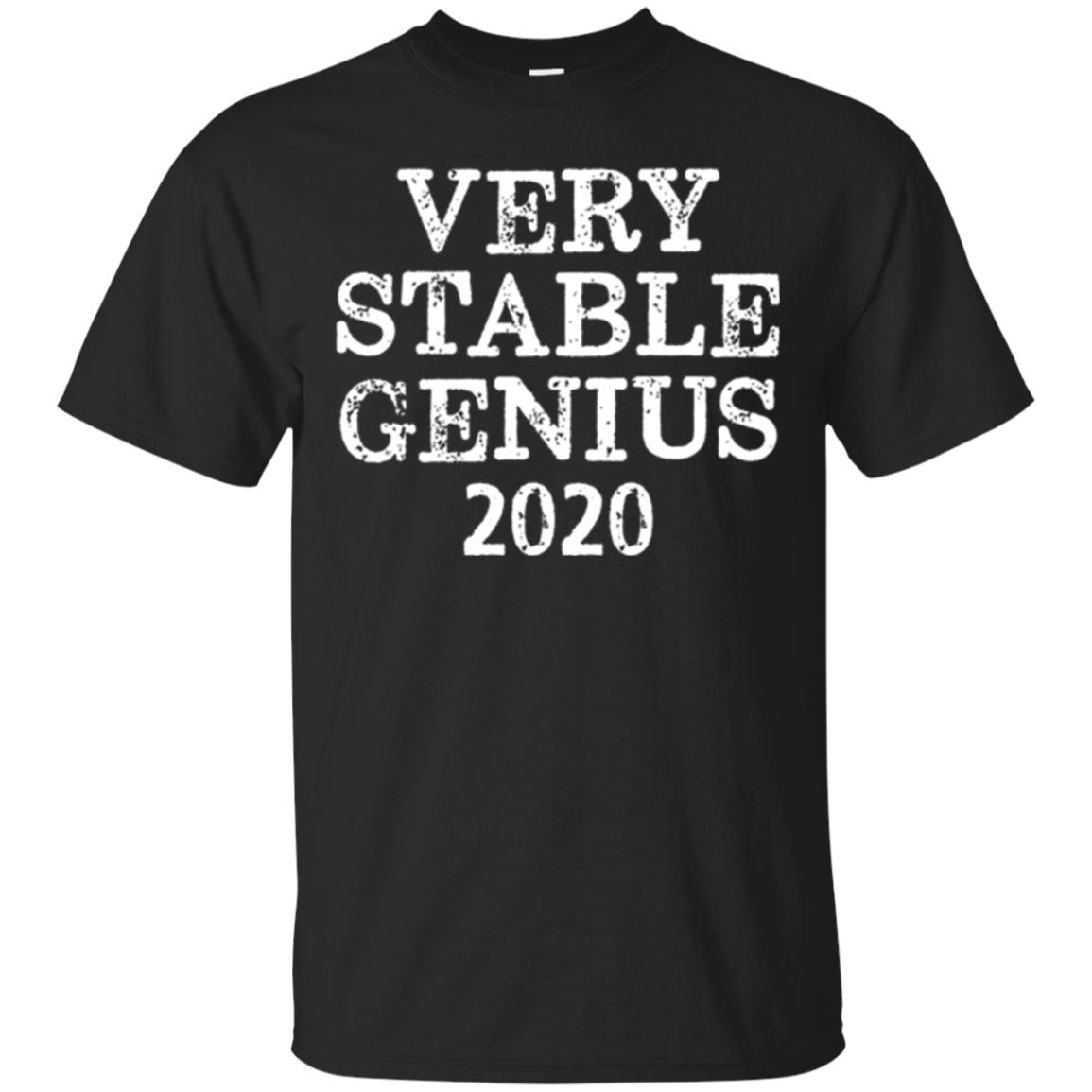 Distressed Very Stable Genius 2020 T-shirt President Trump