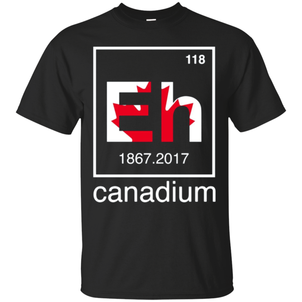 Funny Canadian Tees - Canada Element Eh - 150 years T-Shirt