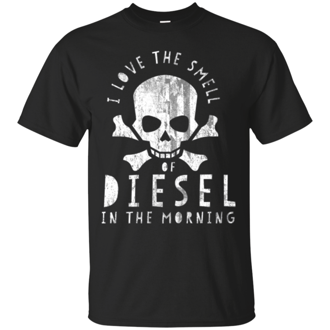 I Love the Smell of Diesel in the Morning Shirt