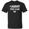 Image of Be Audit You Can Be Long Sleeve Shirt Accountant CPA