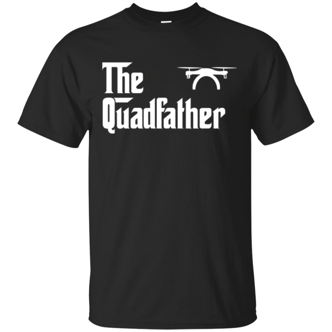 The Quadfather Drone Gift Shirt for Christmas