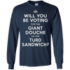 Image of Voting for Giant Douche or Turd Sandwich Shirt
