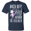 Image of I Have A Sister I Will Use Her Funny Sibling Long-Sleeve