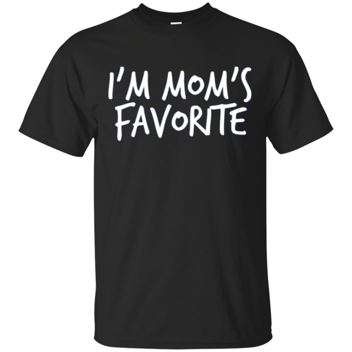 I'm Mom's Favorite Funny Sibling Rivalry Long Sleeve