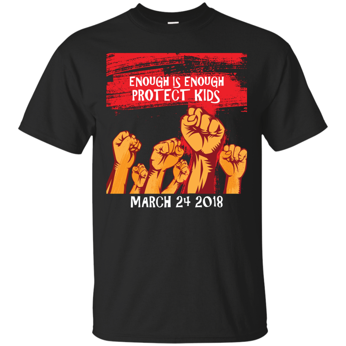 Enough is Enough Protest on March 24 Shirt Kids Protect Kids