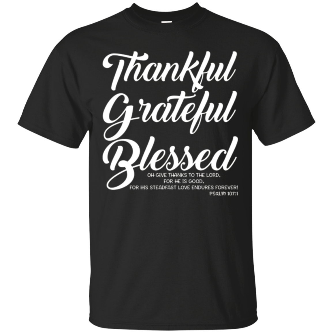 Thankful Grateful Blessed Christian T Shirt Tee