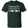 Image of I Married A Fisherman Cute Funny Fishing T-Shirt for Spouse