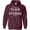 Image of I'm Not As Think As You Stoned I Am Long Sleeve T-Shirt