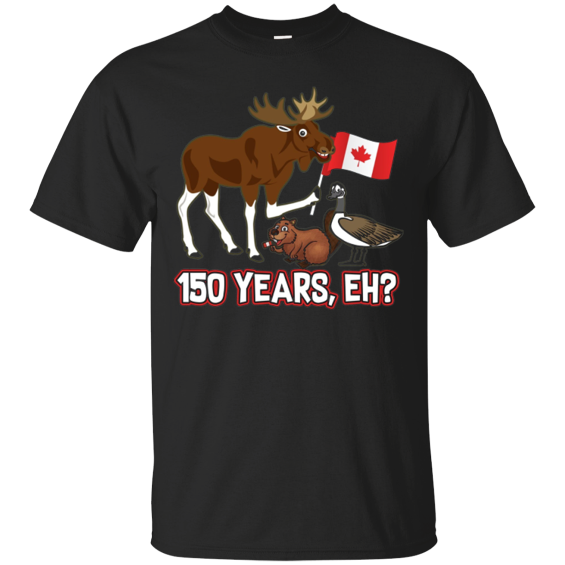 Funny Canada Day 150 Years T-shirt with Moose Beaver Goose