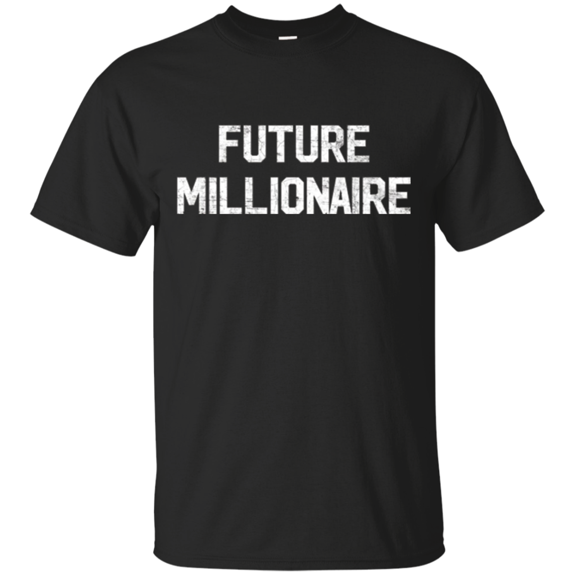 Future Millionaire Funny Entrepreneur CEO Money T Shirt