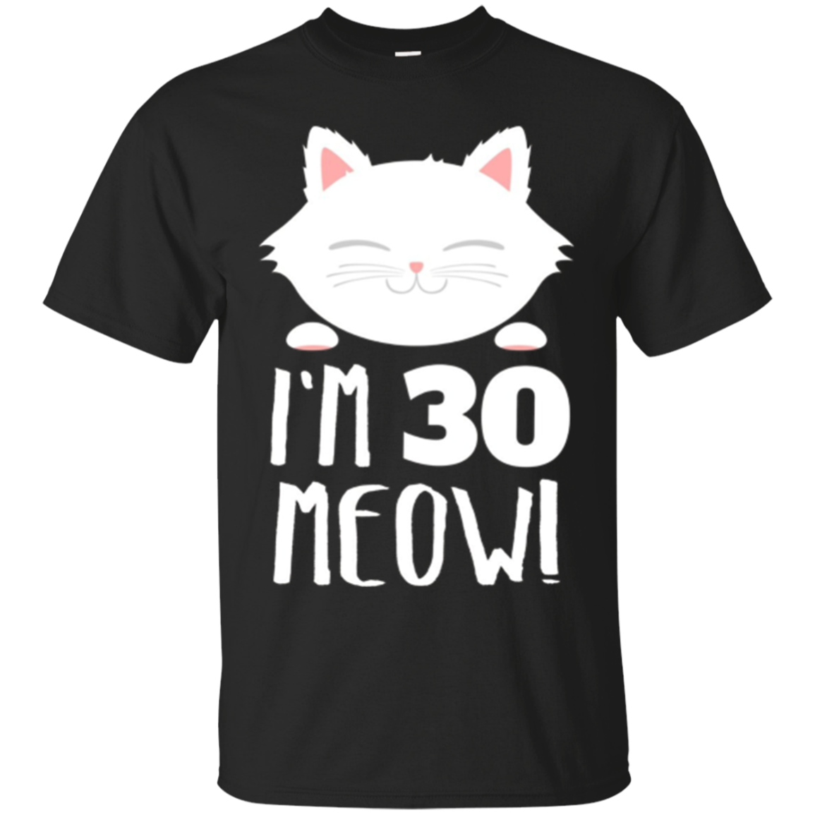 Cat Birthday Gift Woman 30th Age Year Meow