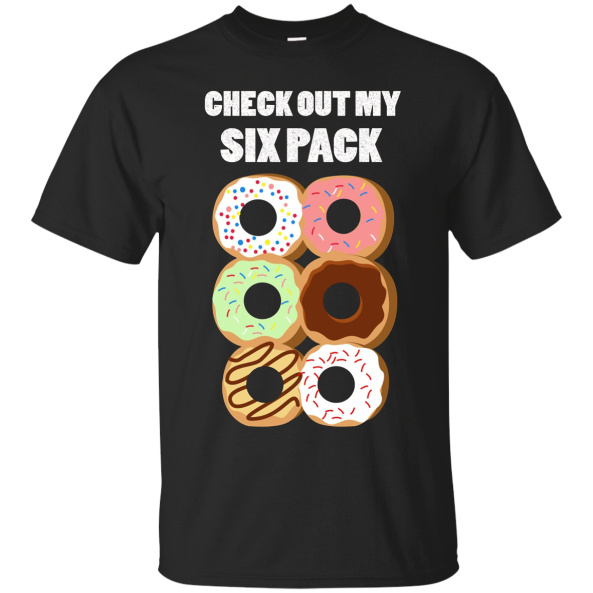 Check Out My Six Pack - Funny Donut Workout Abs T-Shirt
