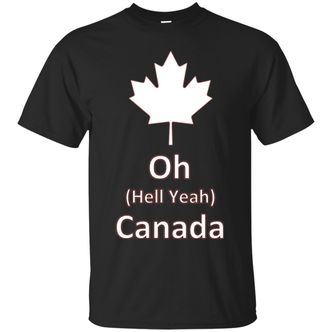 Oh Hell Yeah Canada Shirt - 150 Years funny canadian Tee Eh