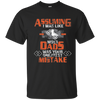Image of Assuming I was Like Most Dads Mistake Motorcycle T-Shirt