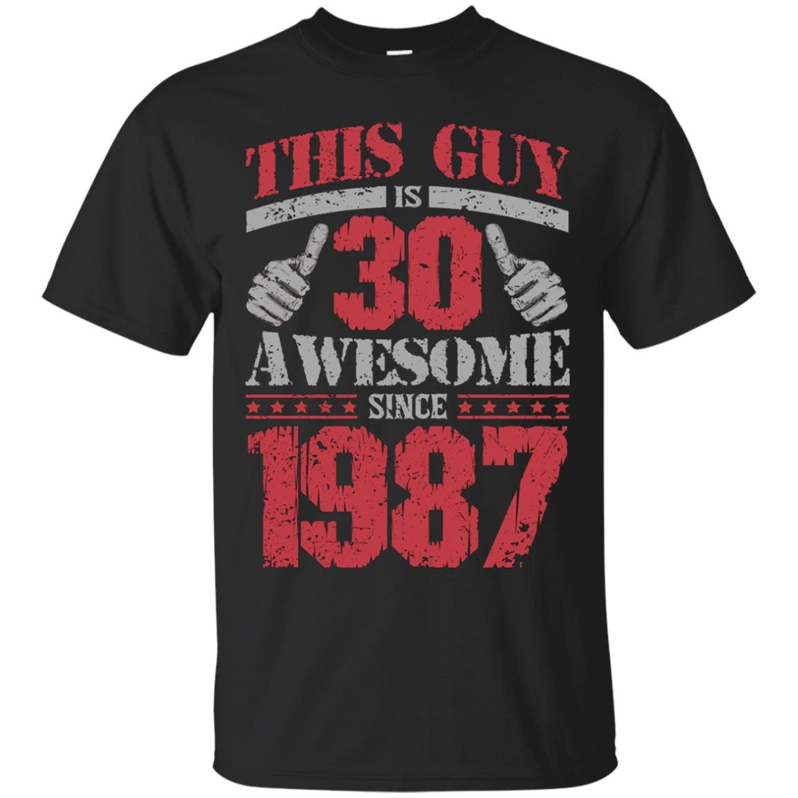 Vintage Born in 1987 30th Birthday Gifts 30 This Guy Awesome