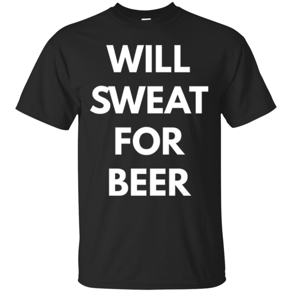 Will Sweat For Beer - Long Sleeve Shirt