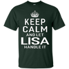 Image of Keep Calm Let Lisa Handle It Funny Gift Name T-shirt Women