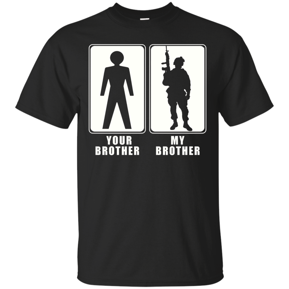 Proud Army Brother T-Shirt Your Brother My Brother