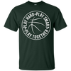 Image of Basketball Team Coach Player Shirt Play Hard Smart Together