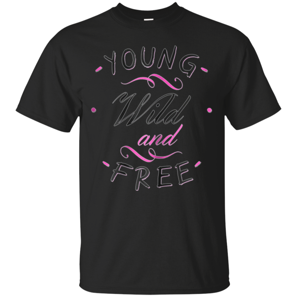 Young wild and free T-Shirt. Tshirt with sayings women