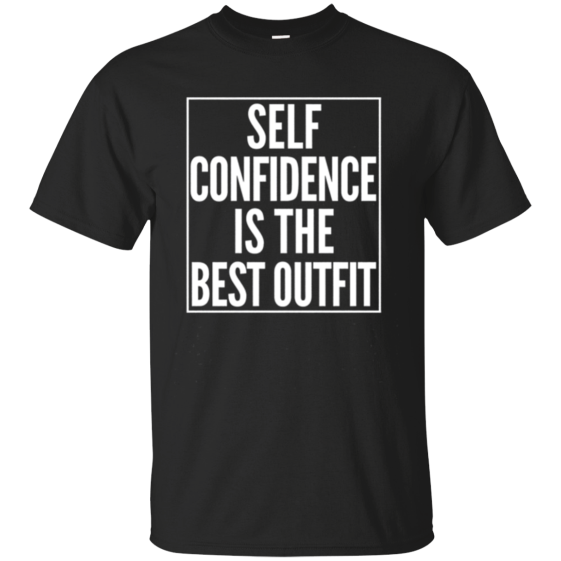 SELF CONFIDENCE SHIRT Sarcastic Novelty MOTHER'S DAY GIFT