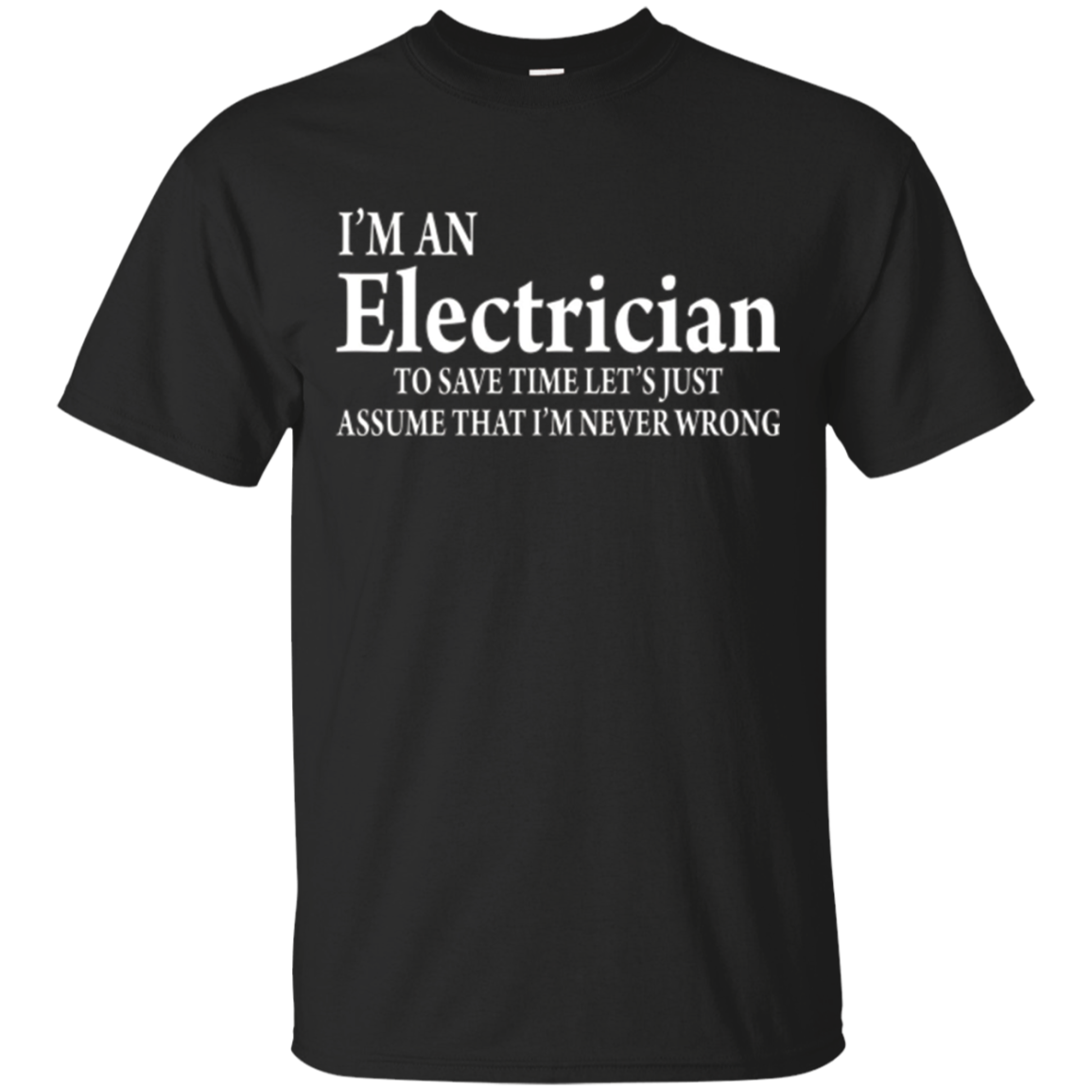 Funny Electrician Quotes T-Shirt, Electrician Job Title Gift