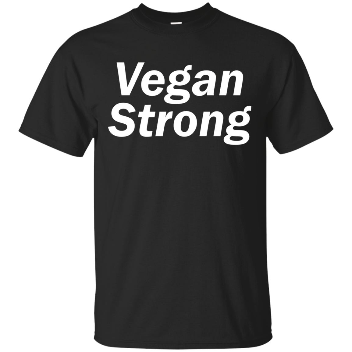 Vegan Strong T-Shirt