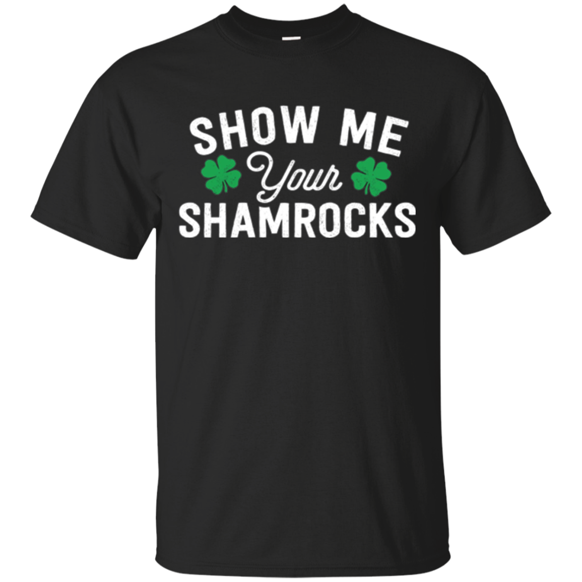 Show Me Your Shamrocks - St Patrick's Day Long Sleeve Tshirt