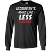 Image of Funny Accountant CPA Long Sleeve Shirt Gift - Less Taxing