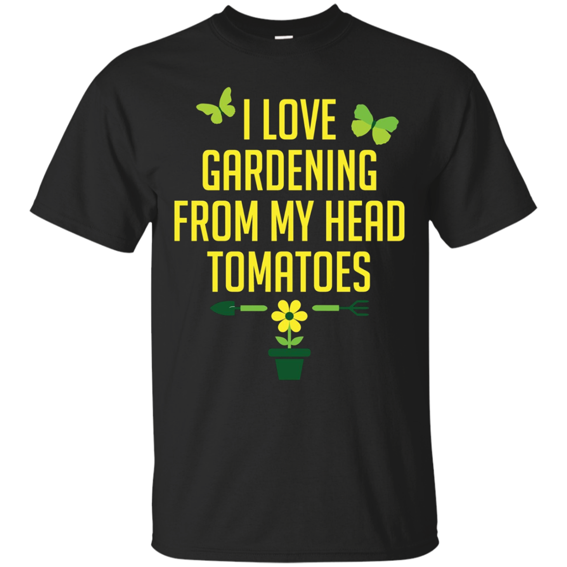 Gardening Pun T-Shirt I Love to Garden Shirt