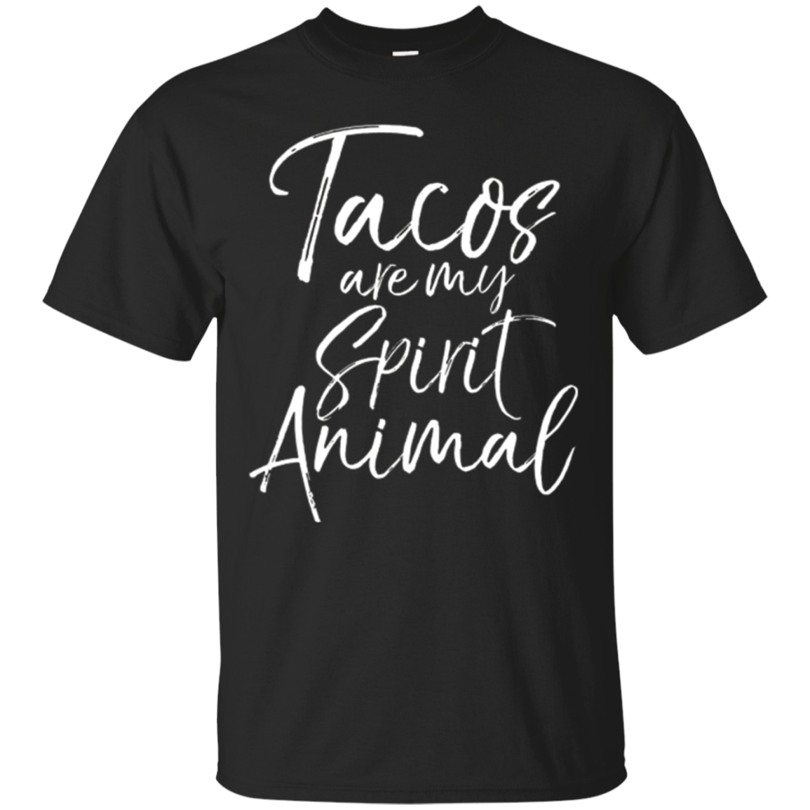 Tacos are my Spirit Animal Shirt Funny Cute Mexican Food Tee