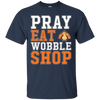 Image of Funny Black Friday - Pray Eat Wobble Shop T-Shirt