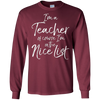 Image of I'm a Teacher of Course I'm on the Nice List Shirt Christmas