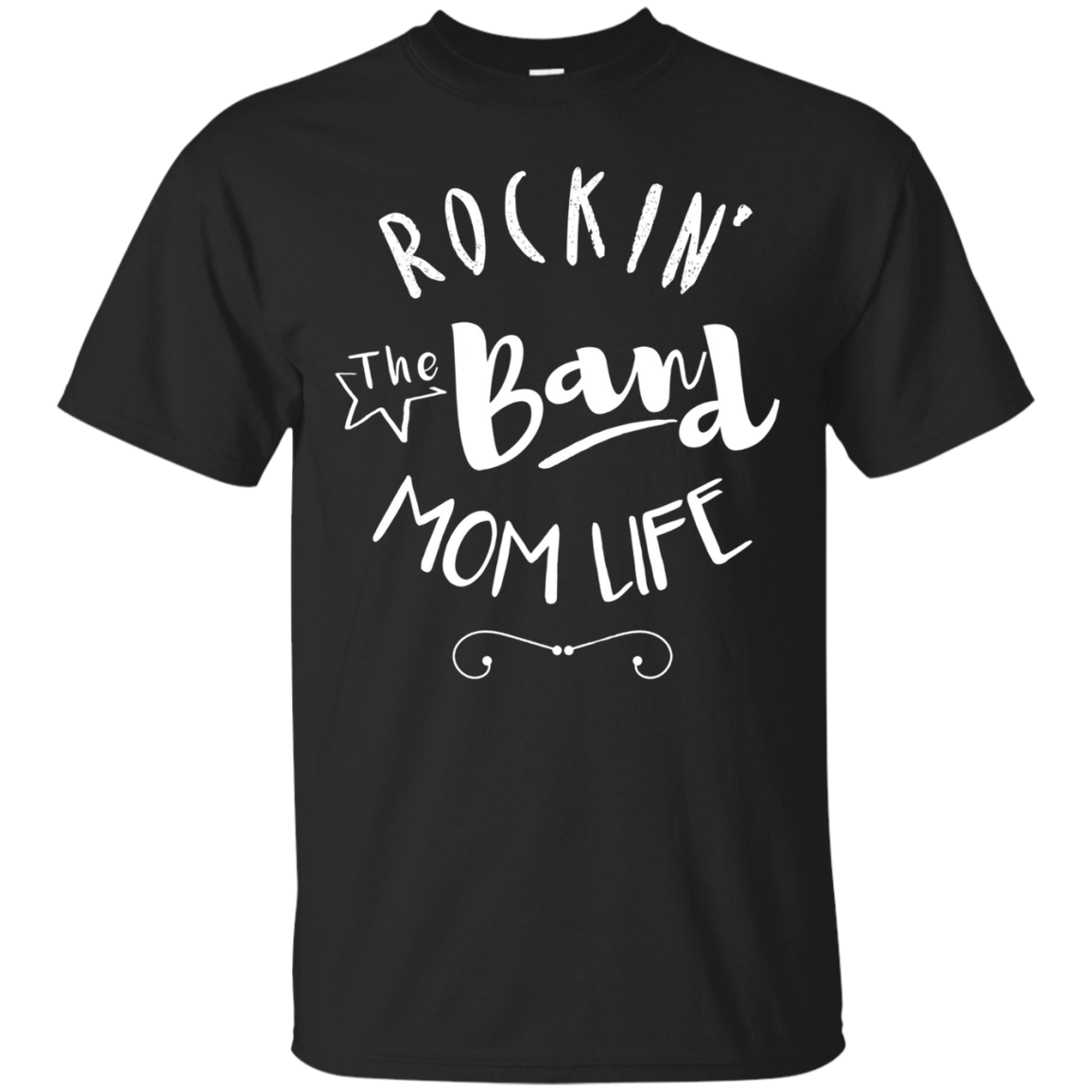Rockin' The Band Mom Life Shirt Gift For Mother