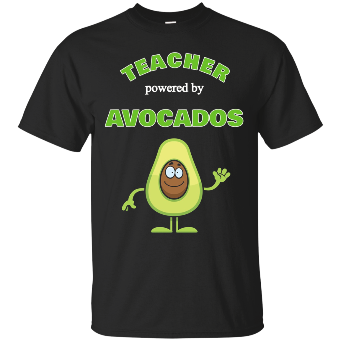 Funny Adult Tshirts Co.: Teacher Powered by Avocados T-Shirt