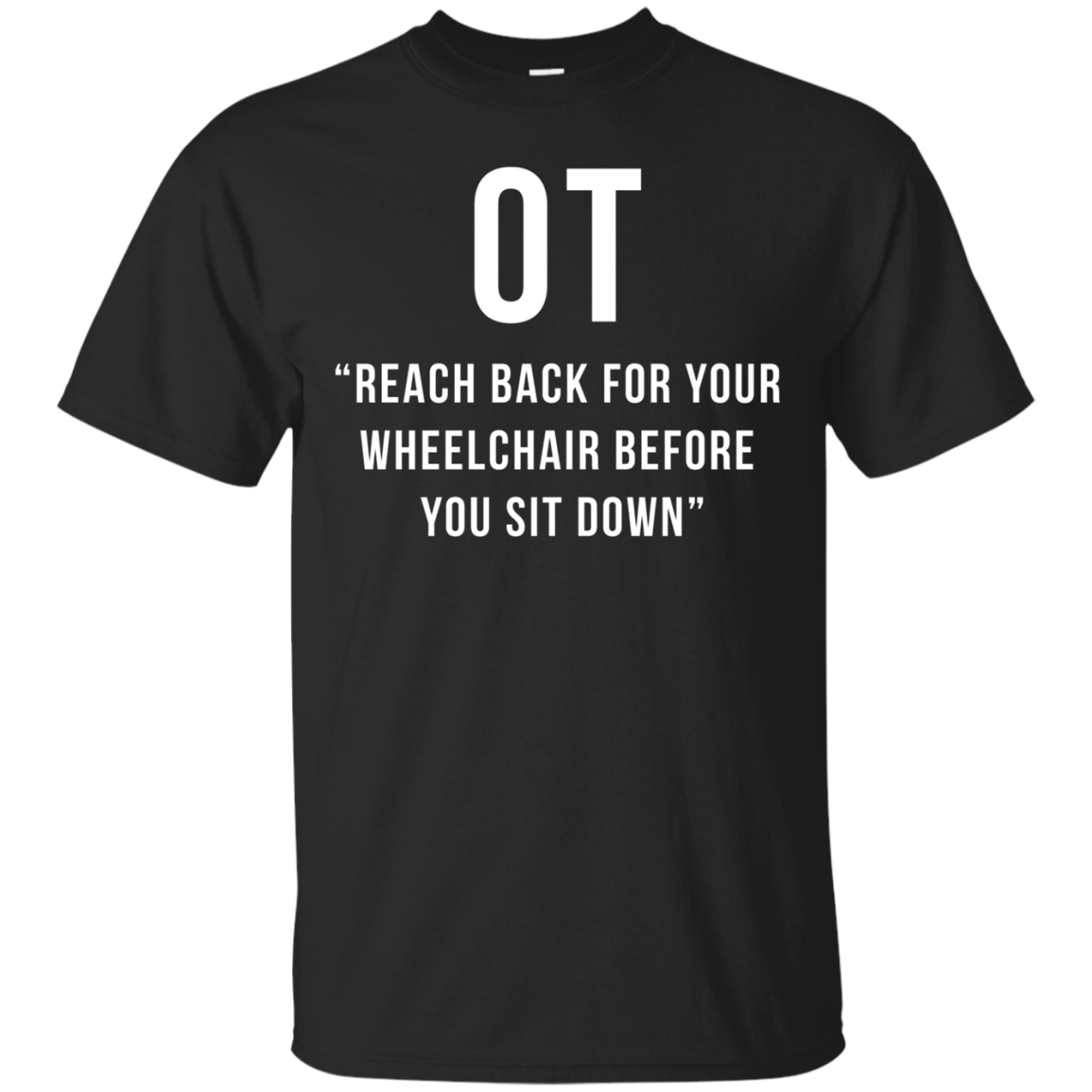 Occupational Therapy Tshirt Funny OT Rehab Therapist Gift