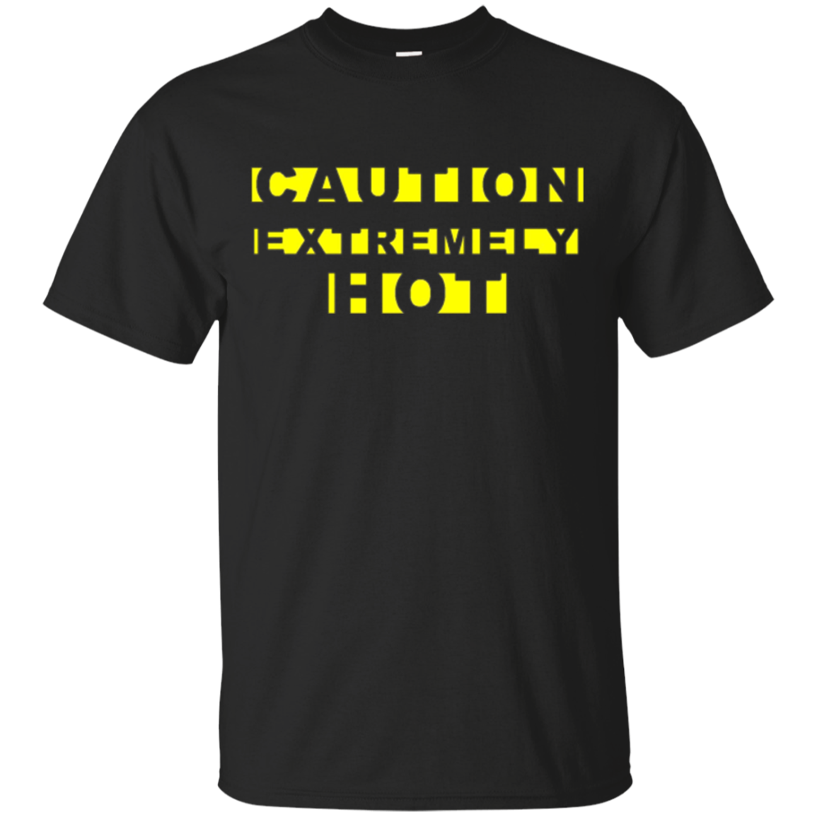 CAUTION EXTREMELY HOT Funny Crime Scene Tape Yellow Text Tee