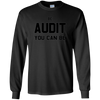 Image of Be Audit You Can Be Long Sleeve Shirt Accountant Controller
