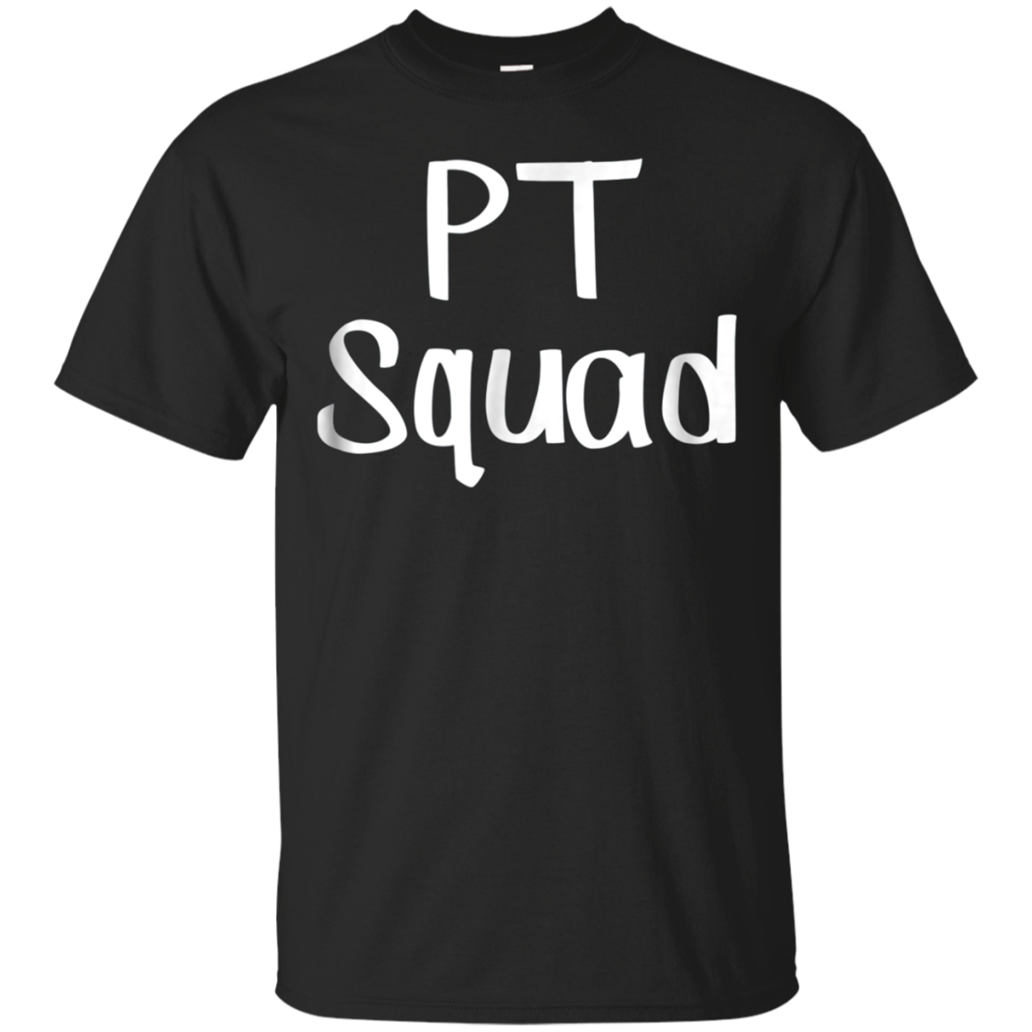 PT Squad Shirt for Physical Therapists