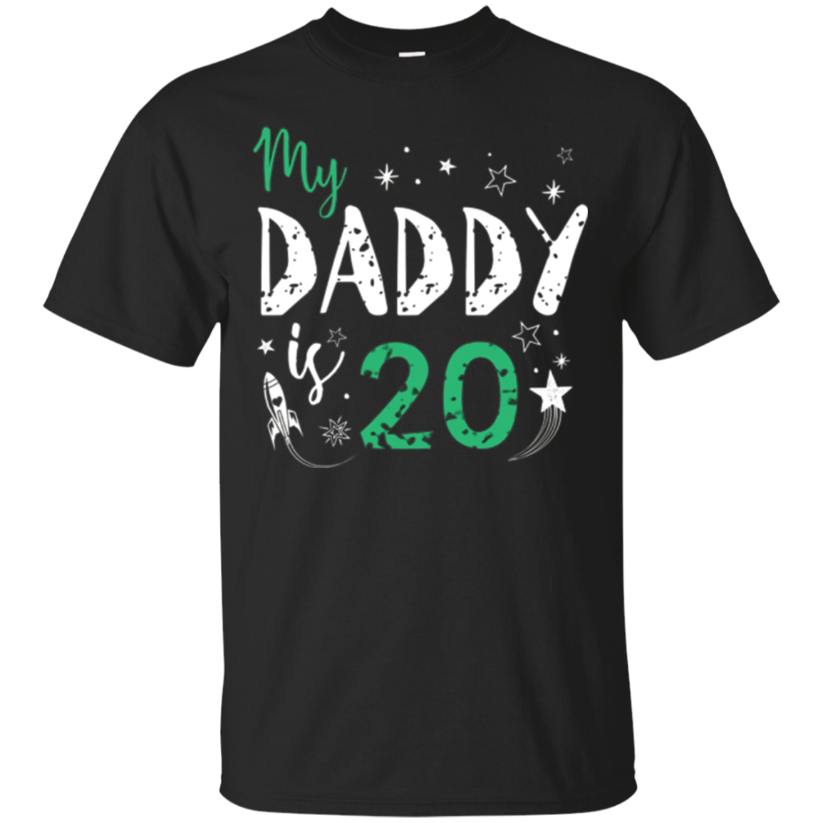My Daddy Is 20 Shirt - Funny 20th Birthday Fathers T-Shirt