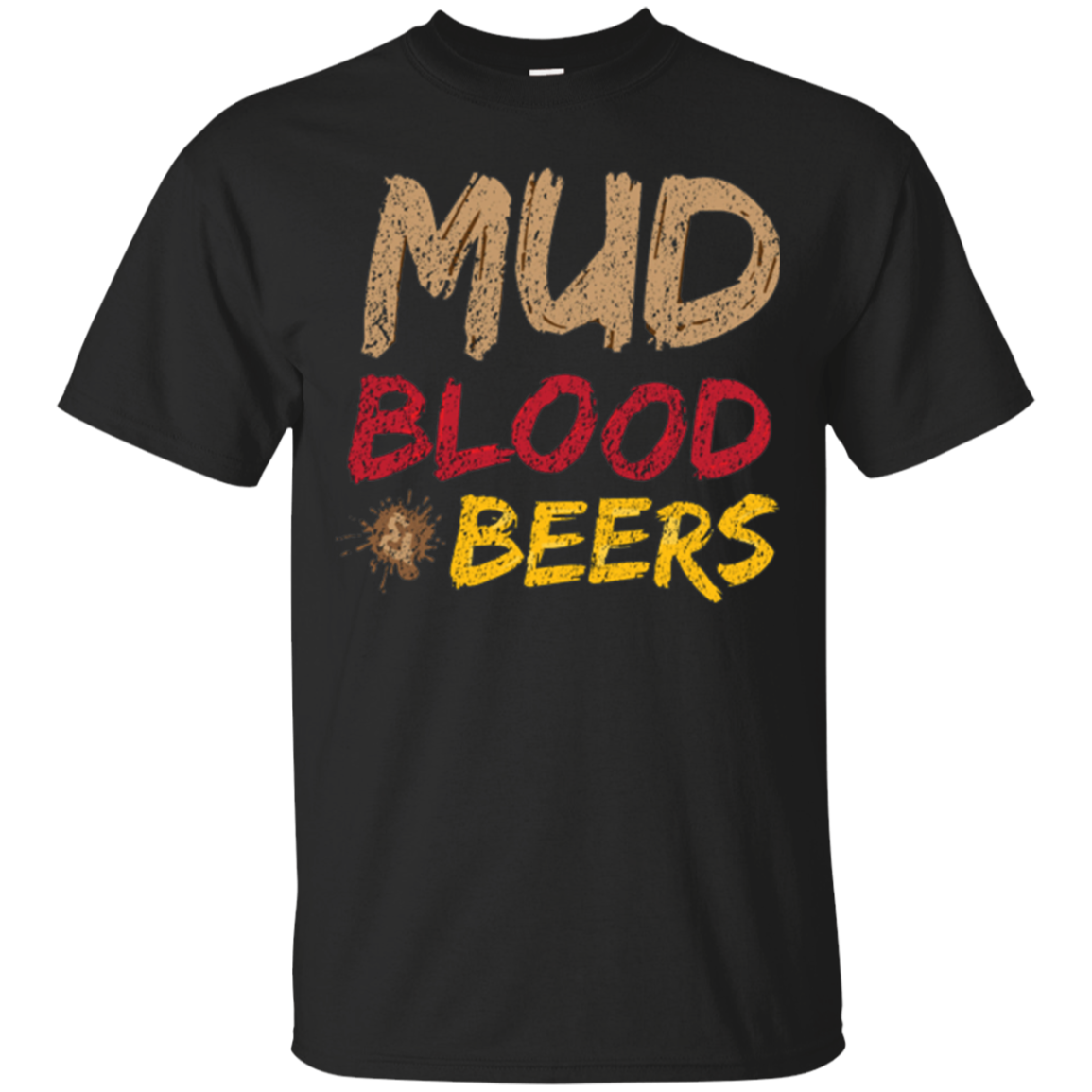 MUD BLOOD & BEERS Awesome Team T-Shirt