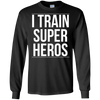 Image of I Train Super Heros T Shirt Funny Sarcastic Novelty Humor