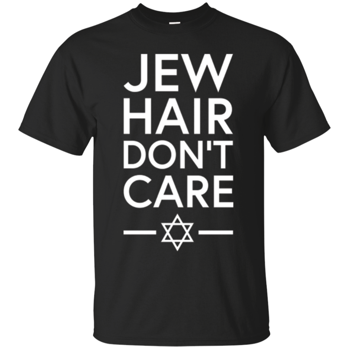 Jew Hair Don't Care Funny Jewish T-Shirt