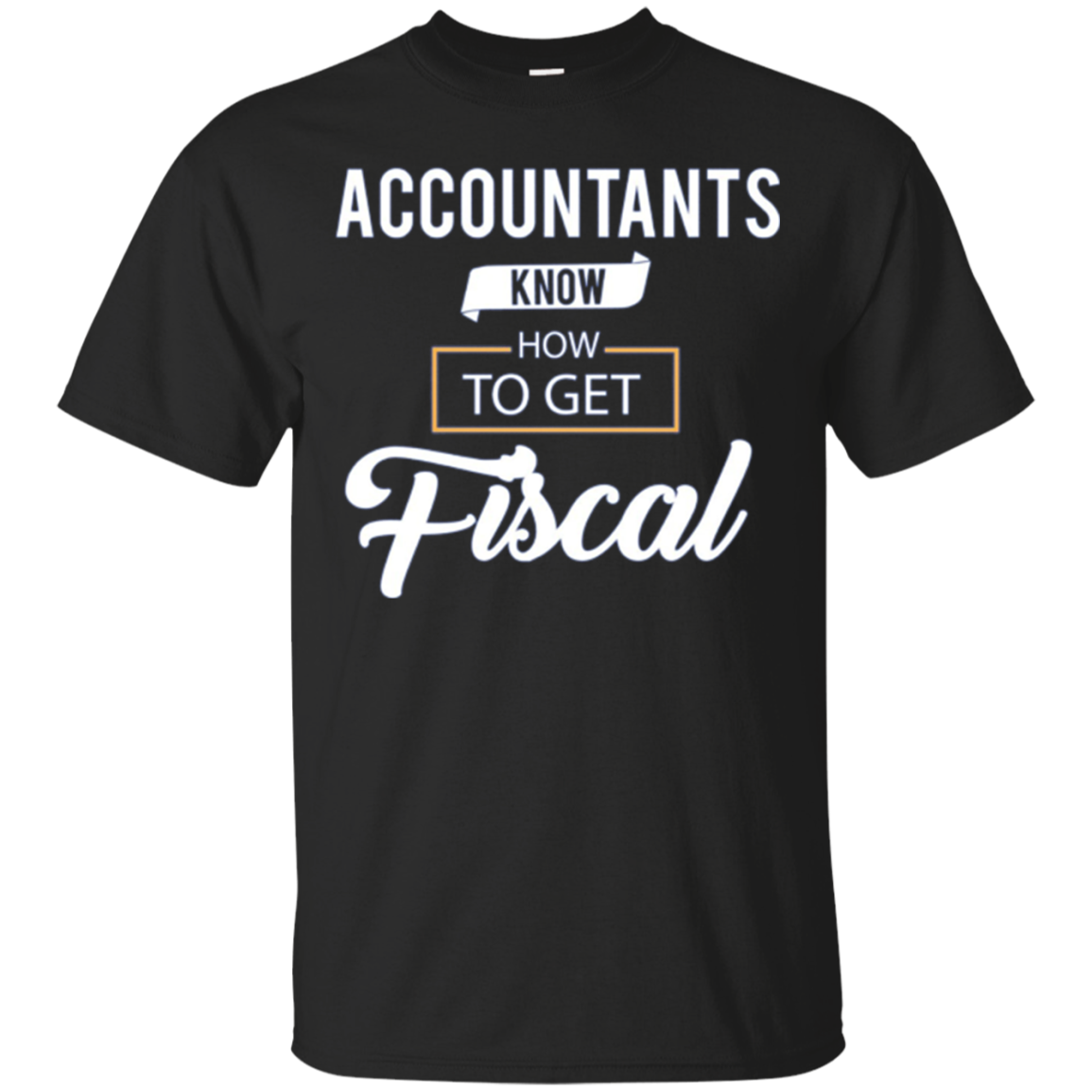 Funny Accountant CPA Long Sleeve Shirt Gift - Get Fiscal