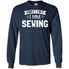 Image of Sorry I Can't I Have Sewing T-Shirt Gift