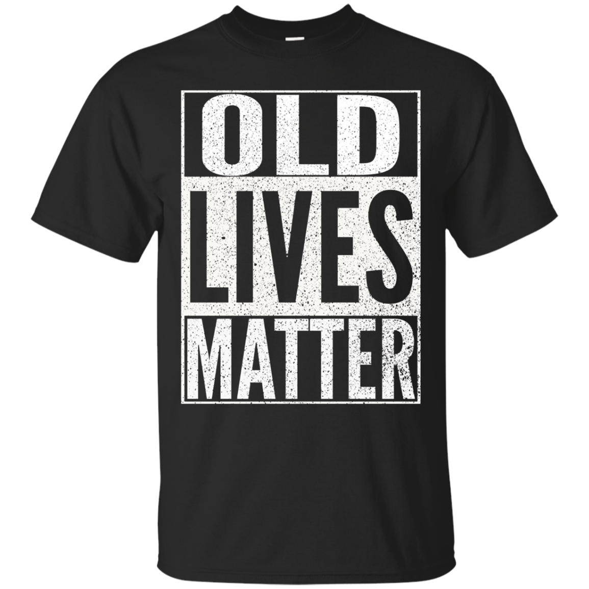 Funny Old Lives Matter T-Shirt Men Women Elderly Seniors
