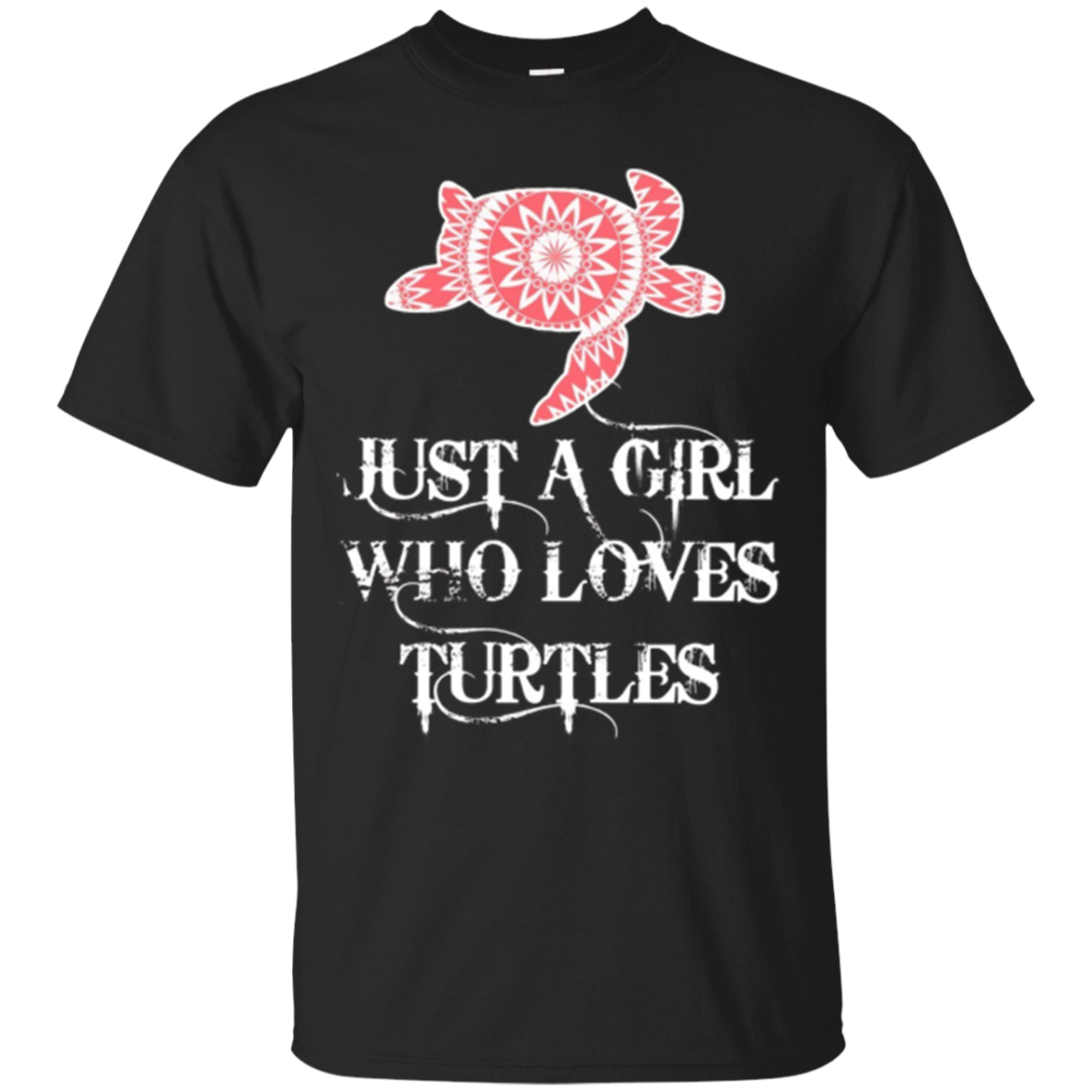 Sea Turtle Gift Tee Just A Girl Who Loves Turtles T-shirt