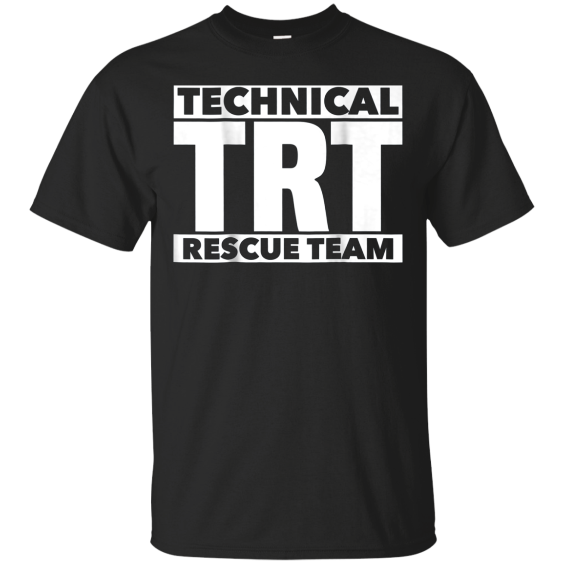 Technical Rescue Team TRT T-Shirt for Fire Search EMS EMT